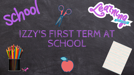 Izzy's first term at school