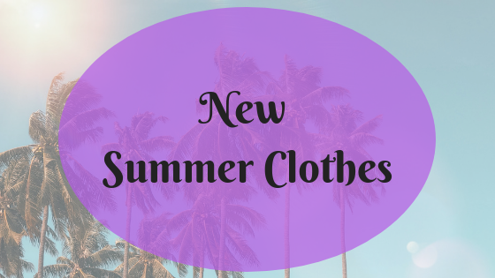 New Summer Clothes